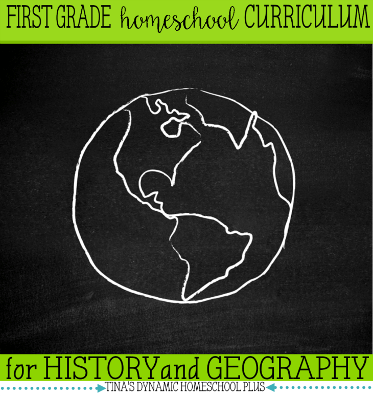 First Grade Homeschool Curriculum for History and Geography @ Tina's Dynamic Homeschool Plus
