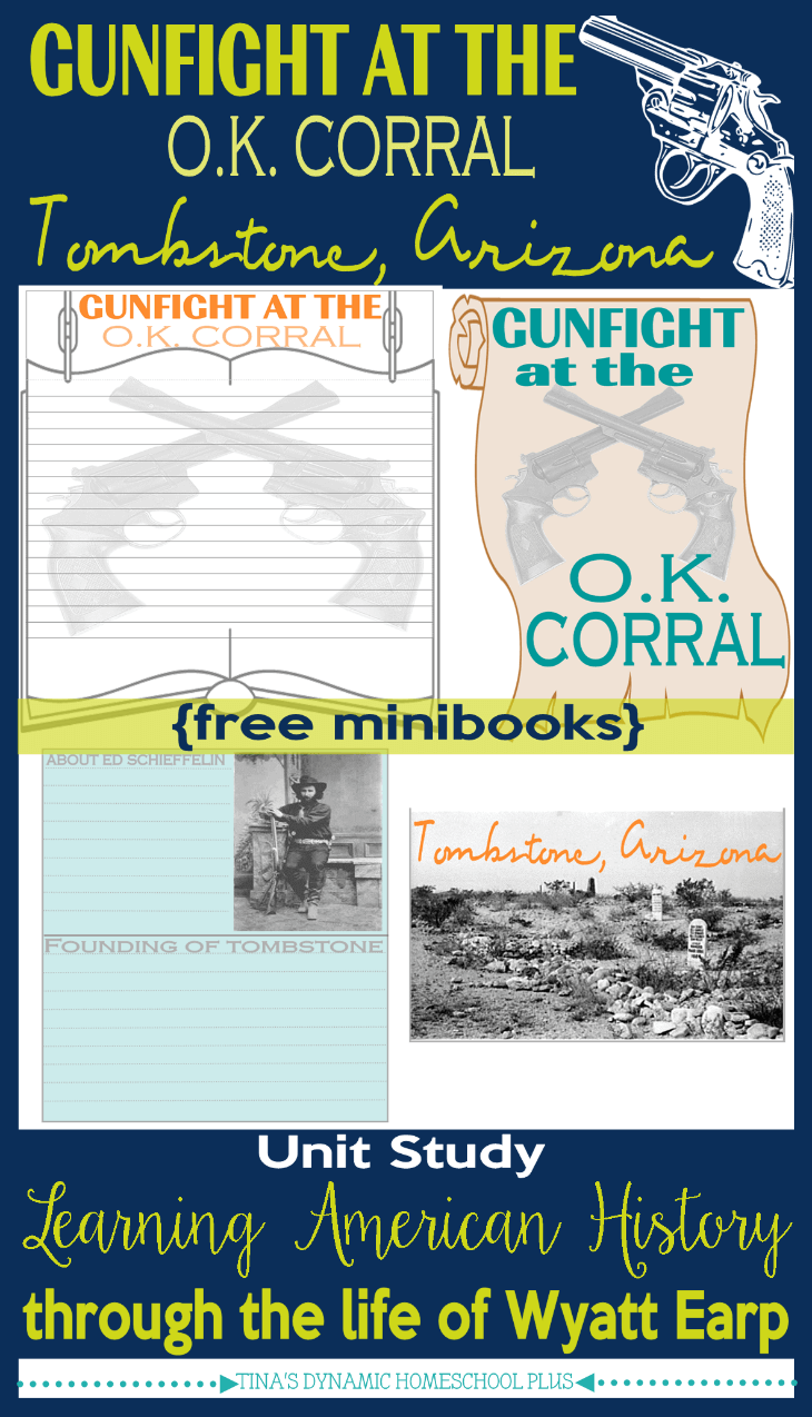 Gunfight at the OK Corral & About Tombstone Arizona minbooks @ Tina's Dynamic Homeschool Plus