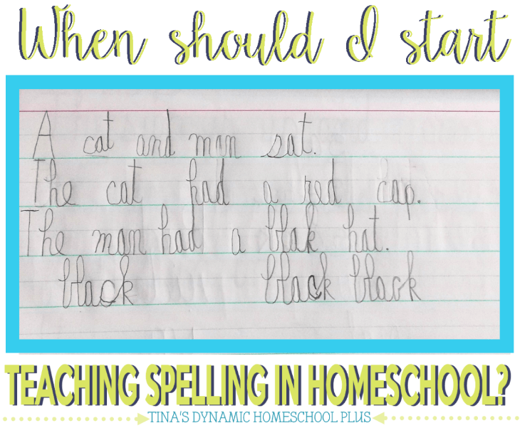 When Should I Start Teaching Spelling in Homeschool @ Tina's Dynamic Homeschool Plus