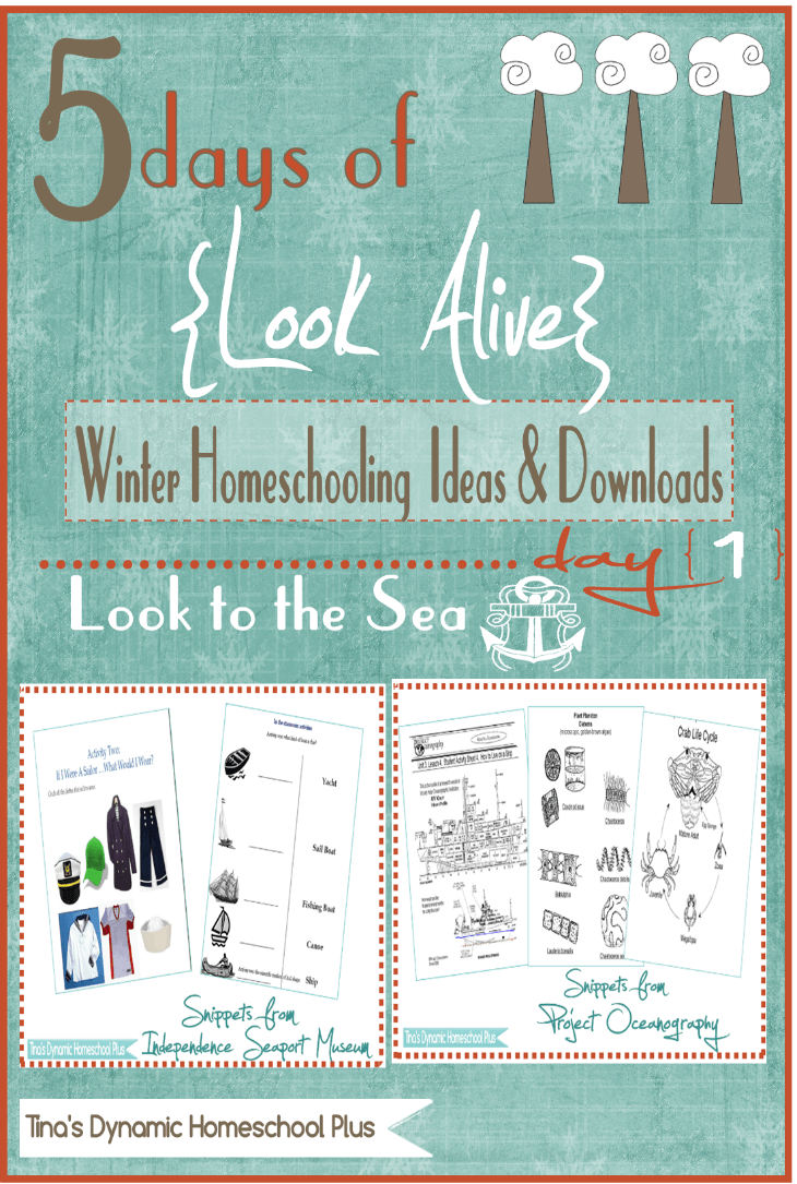 5 Days of Look Alive Winter Homeschooling. Day 1 Look to the Sea. @ Tina's Dynamic Homeschool Plus