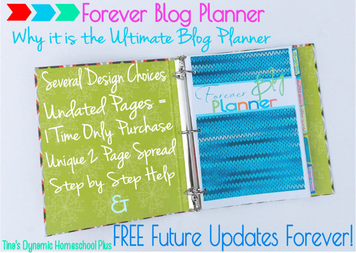 Blog Planner Forever @ Tina's Dynamic Homeschool Plus