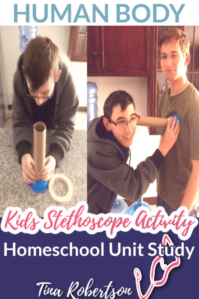 Homeschool Unit Study Human Body Hands-On Kids Stethoscope Activity