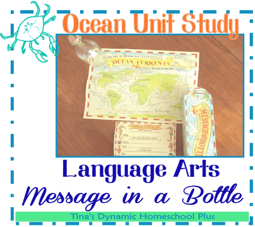 Ocean Unit Study Message In a Bottle Language Arts @ Tina's Dynamic Homeschool Plus