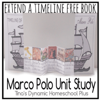 Extend a Timeline Book Marco Polo Unit Study - Tina's Dynamic Homeschool Plus