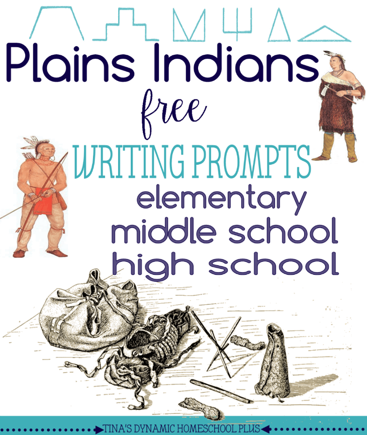 Plains Indians free writing prompts for elementary, middle school and high school homeschooled kids @ Tina's Dynamic Homeschool Plus