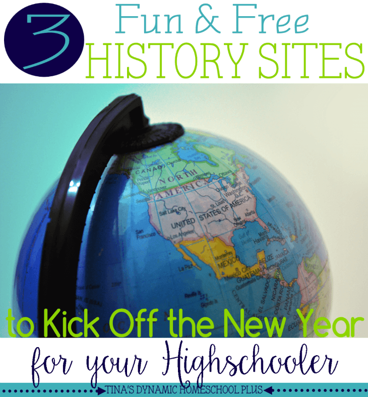 3 Free History Websites for Homeschooled High School Kids @ Tina's Dynamic Homeschool Plus