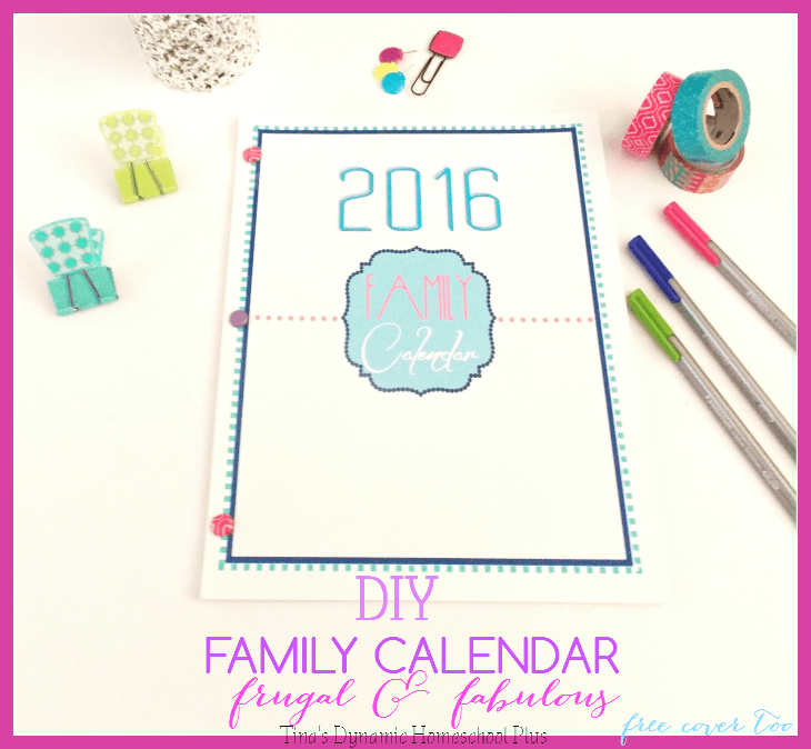 DIY Family Calendar. Not only beautiful but frugal @ Tina's Dynamic Homeschool Plus