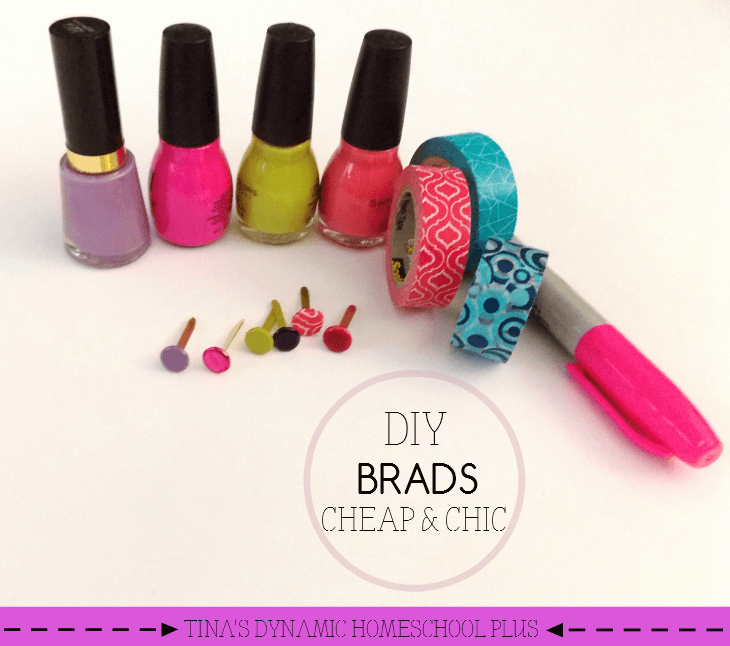 From drab to fab, take an inexpensive brad and turn it into chic. DIY brads on the cheap and chic @ Tina's Dynamic Homeschool Plus