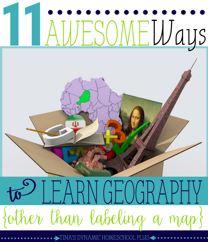 11 Awesome Ways to Learn Geography (Other Than Labeling a Map)