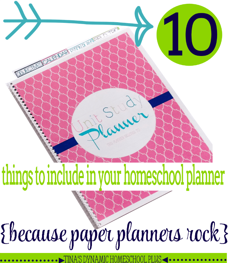 10 Things to Include In Your Homeschool Planner - paper planners rock @ Tina's Dynamic Homeschool Plus