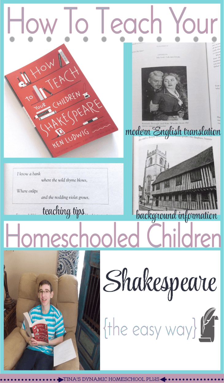How To Teach Your Homeschooled Children Shakespeare (The Easy Way) @ Tina's Dynamic Homeschool Plus