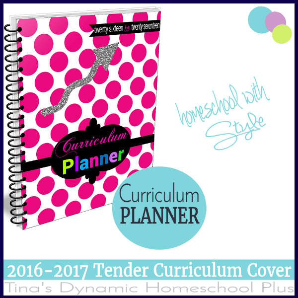 2016 to 2017 Tender Curriculum Planner Cover Store @ Tina's Dynamic Homeschool Plus