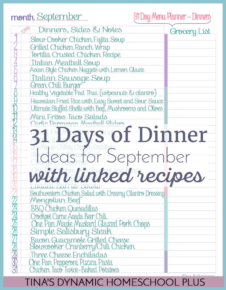 September 31 Days of Dinner Ideas. Rock your homeschooling! Grab this super helpful linked recipe ideas @ Tina's Dynamic Homeschool Plus