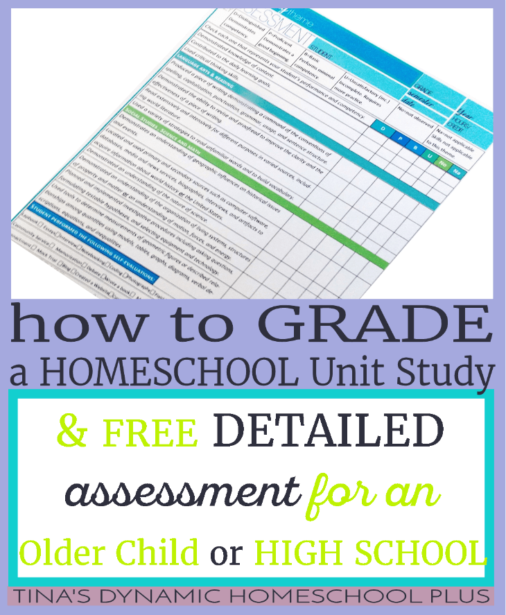 How to Grade a Homeschool Unit Study for an Older Child (& high school assessment) @ Tina's Dynamic Homeschool Plus Blog