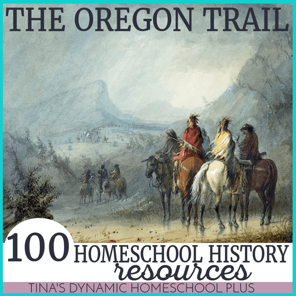 100 Homeschool History Resources for studying about The Oregon Trail. Scoot by and grab your copy! You'll love these resources to bring history alive.