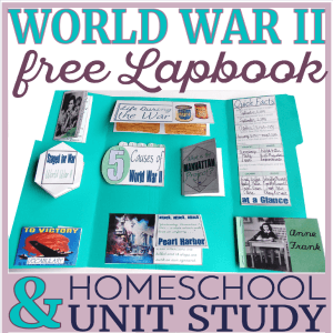 World War II lapbook and homeschool history unit study.