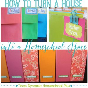 How to Turn a House into a Homeschool Space, Pt. 1 | Tina's Dynamic Homeschool Plus