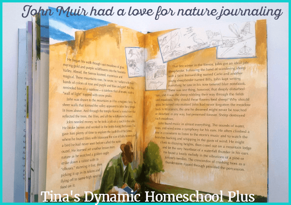 John Muir had a love for nature journaling! See some ideas @ Tina's Dynamic Homeschool Plus