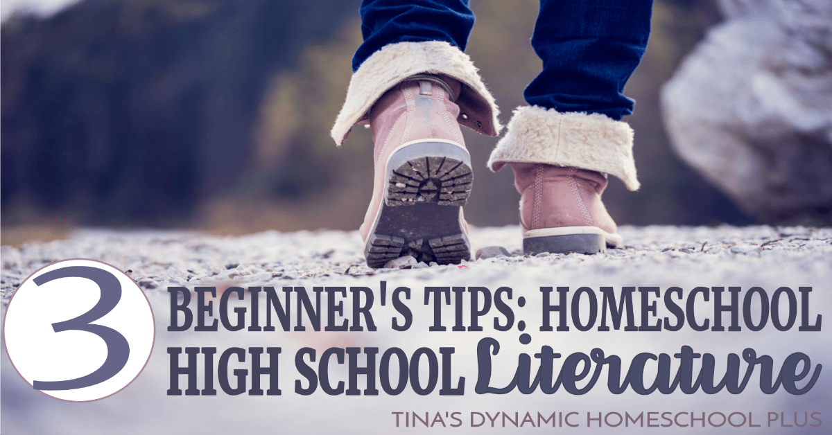 3 Beginners Tips: Homeschool High School Literature. Look at this easy starting point!
