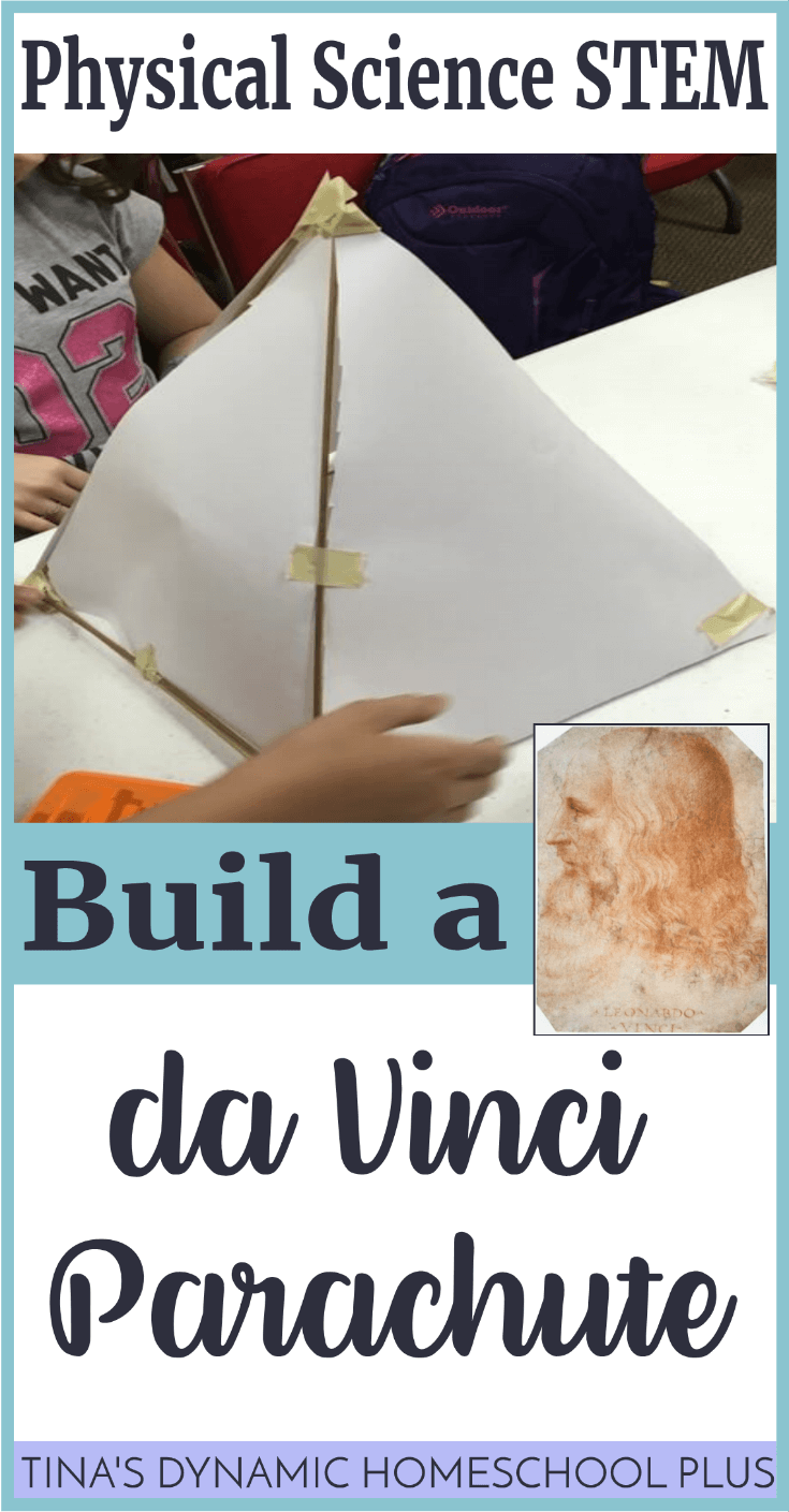 Physical Science STEM: Build a Da Vinci Parachute Activity. Studying about Leonardo da Vinci can combine two subjects kids usually don't consider as similar: art and science. Click here to add this fun hands-on science activity to your unit study!