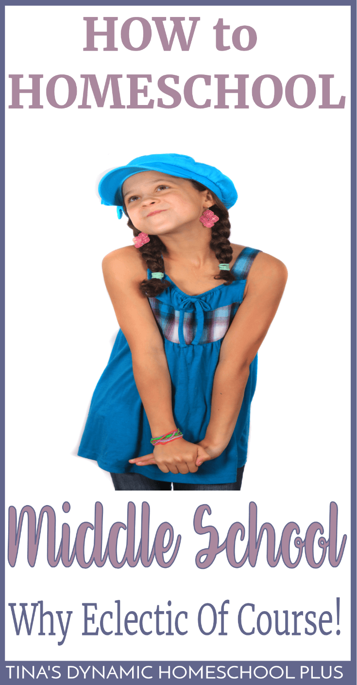 How To Homeschool Middle School - Why Eclectic Of Course! Whether you're utterly excited or fear that you're woefully inadequate to homeschool middle school, one thing is for sure. Homeschooling middle school can be some of the best years to homeschool. Click here to read these tips!