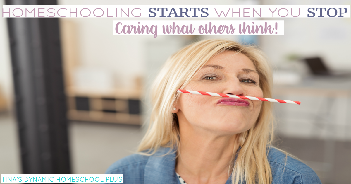 Homeschooling REALLY STARTS When You STOP Caring What Others Think. Click here to read why I cared and shouldn't have!