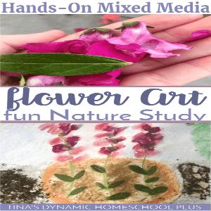 Hands-On Mixed Media Flower Art Fun Nature Study