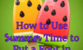 How to Use Summertime to Put a Foot in Homeschooling