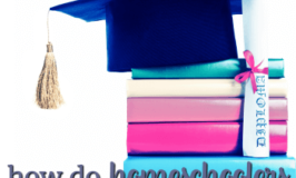 Get It Over and Done: How Do Homeschoolers Graduate Early