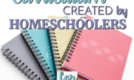 BEST Curriculum by Homeschoolers for Homeschoolers