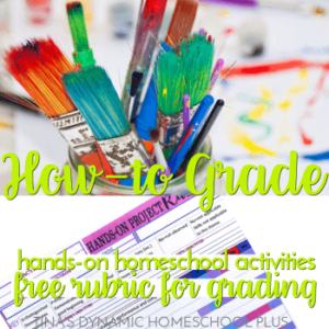 How to Grade Hands-on Homeschool Activities and Projects (Free Rubric for Grading)