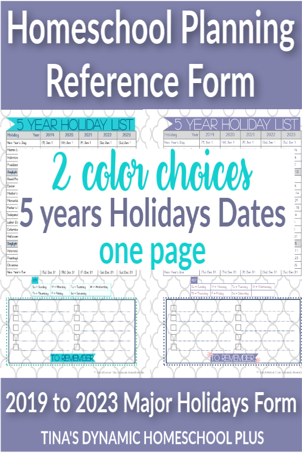 This form is for homeschool planning 2019 to 2023. It has Major U.S. holidays on one page for easy reference.  It is a nifty hard-working tool because I use it for both short-term and long-term planning.It goes along with this 7 Step Free Homeschool Planner! CLICK here to grab BOTH free AWESOME colorful choices!