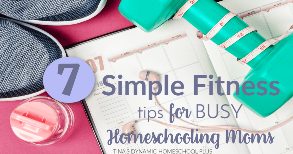 Maybe you're kicking yourself because you've let another month's gym membership go to waste?  You are not alone! You'll love these 7 simple fitness tips for busy homeschooling moms.