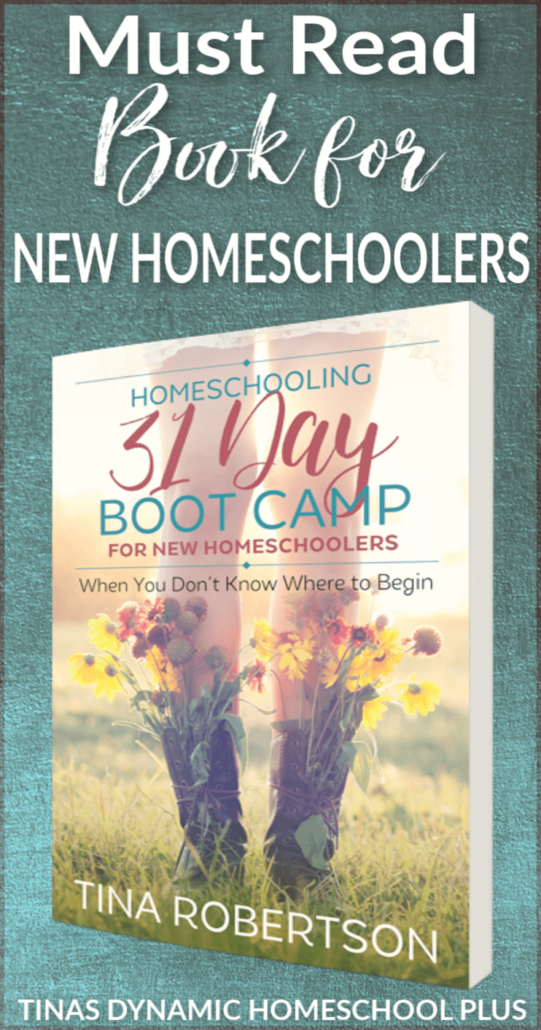 Homeschooling 31 Day Boot Camp for New Homeschoolers. A UNIQUE book written for new homeschoolers @ Tina's Dynamic Homeschool Plus