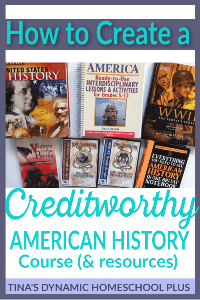 How to Create a Creditworthy American History Course (& resources). You'll love these EZ steps for creating your own curriculum @Tina's Dynamic Homeschool Plus