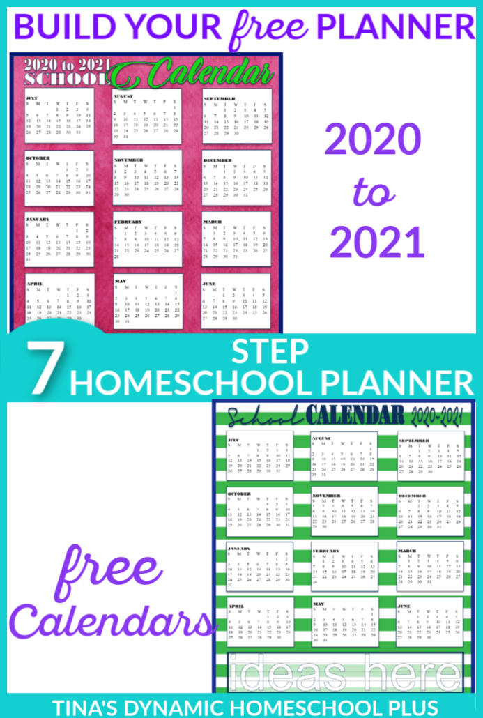 2020 to 2021 Free Academic Calendars for Your 7 Step Homeschool Planner. Begin building your planner today at Tina's Dynamic Homeschool Plus