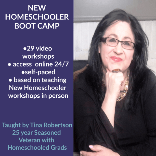 New Homeschooler Online Self-Paced Boot Camp By Tina Robertson