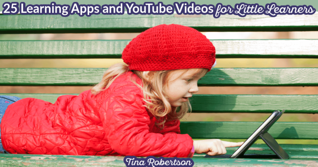 25 Fun Learning Apps and YouTube Videos for Little Learners