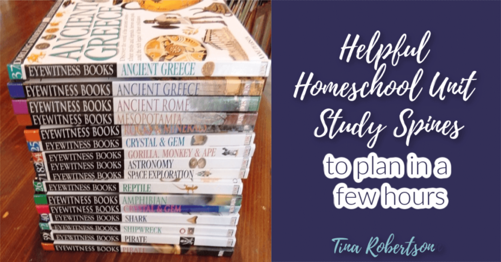 Helpful Homeschool Unit Study Spines to Plan in a Few Hours