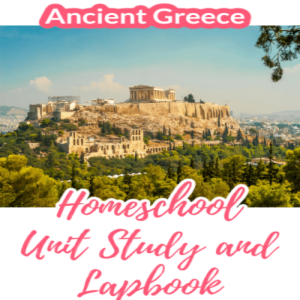 Fun Ancient Greece Homeschool Unit Study and Lapbook