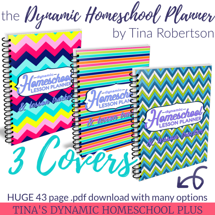 The Dynamic Homeschool Planner 43 page download with 3 covers by Tina Robertson