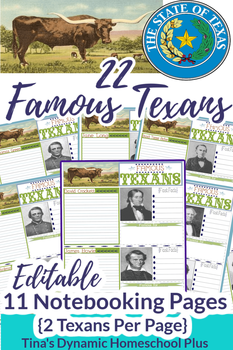 22 Famous Texans Notebooking Pages (editable) For a Fun History Study